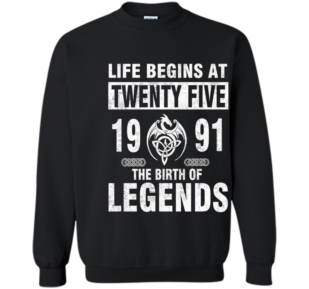 25th Birthday Gifts - Made 1991 The Birth Of Legends Tshirt