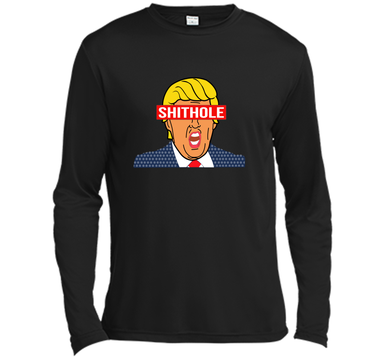 1f0c7cbce Trump Shithole president - Anti Trump tshirt Shirt Long Sleeve ...