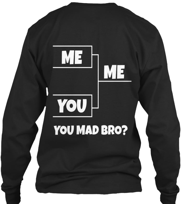 HA HA....You Mad Bro