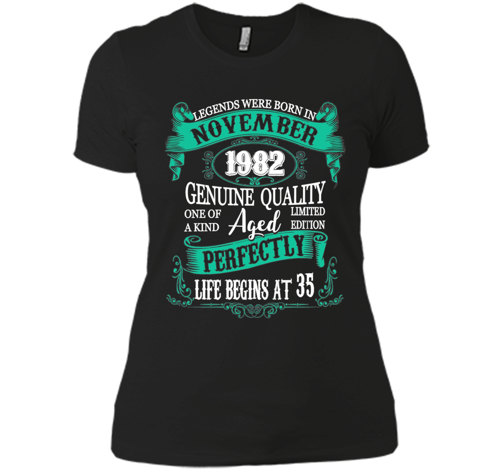 Legends Were Born In November 1982 - 35th Birthday Gift shirt