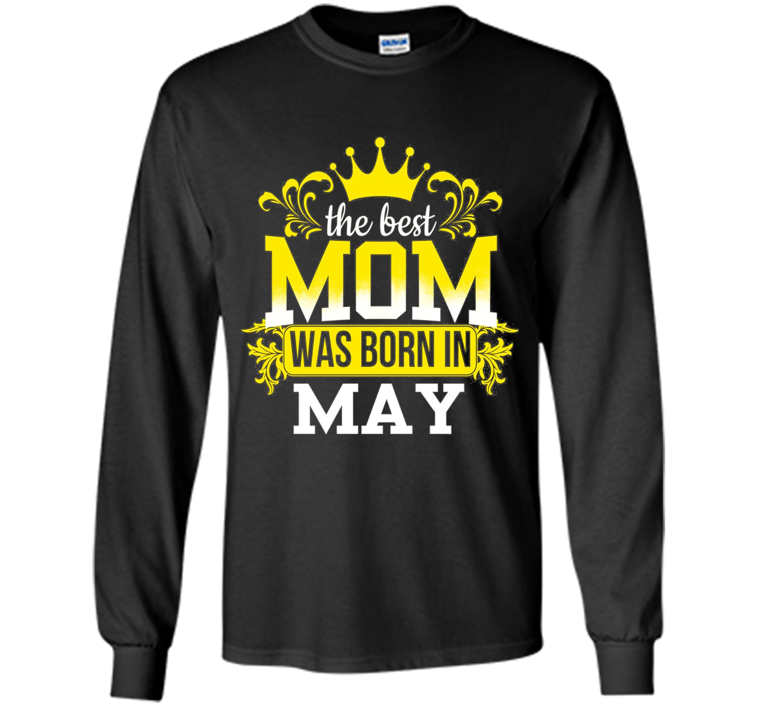 The Best Mom Was Born In May Funny Birthday Gift