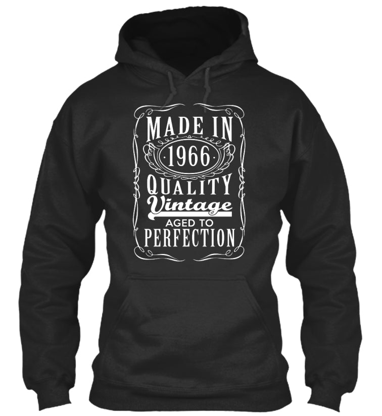 MADE IN 1966 - AGED TO PERFECTION