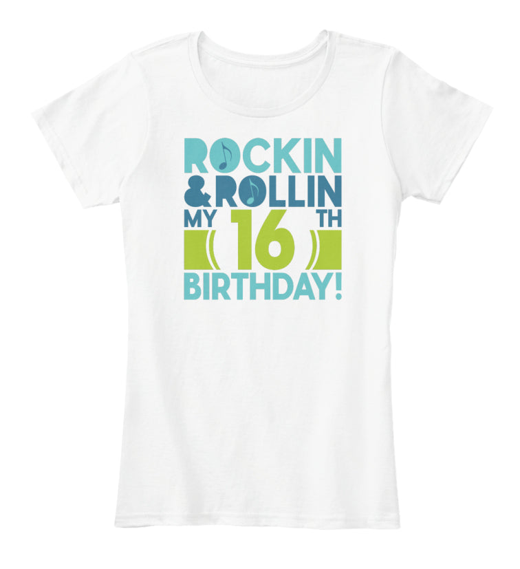 ROCKIN AND ROLLIN MY 16 BIRTHDAY