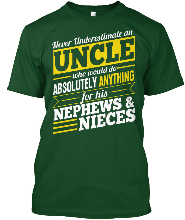 Never Underestimate An Uncle