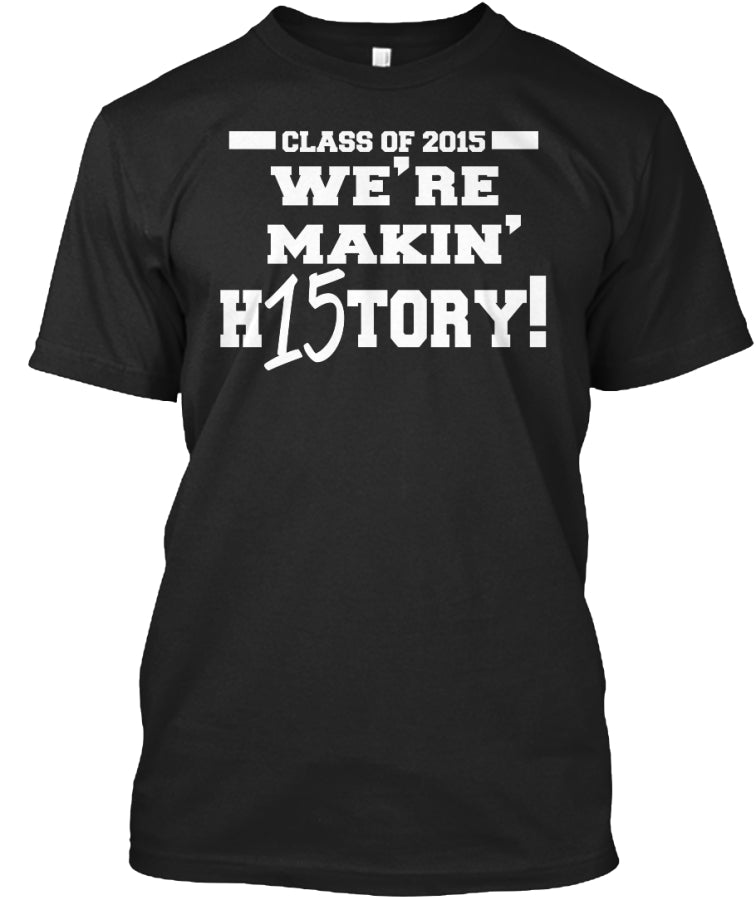 Class Of 2015- 15 Years History