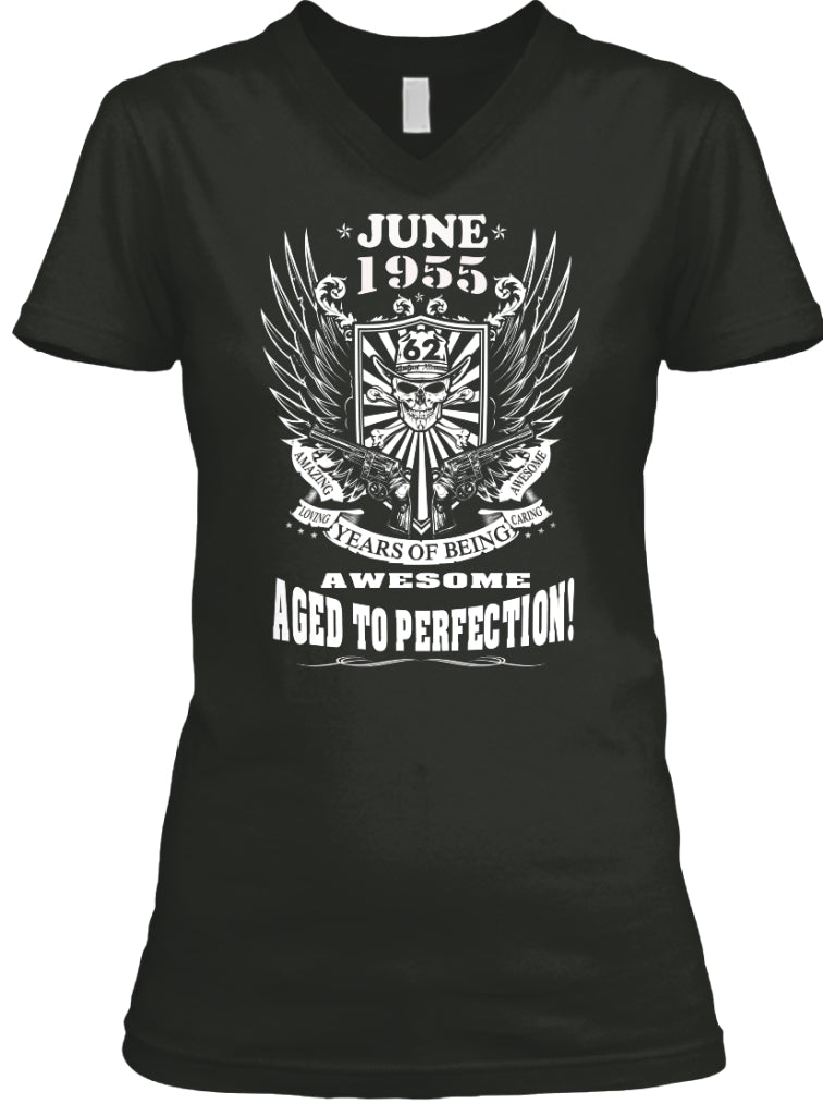 June 1955 - 62 Years Of Being Awesome Aged To Perection - 62th Birthday Gift T-Shirt