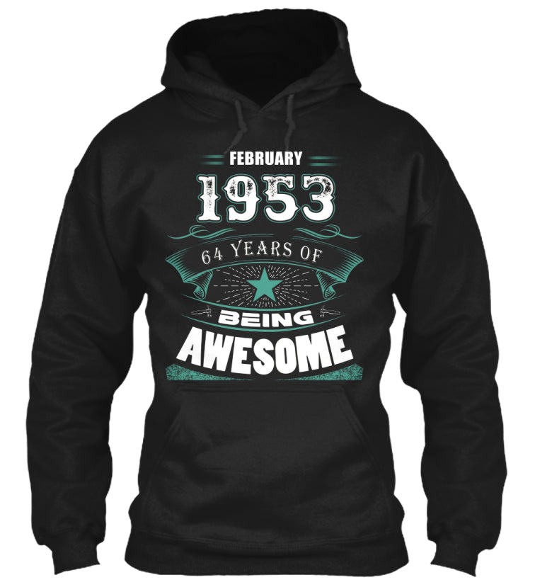 FEBRUARY 1953-64 Years Of Being Awesome