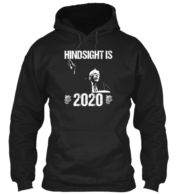 HINSIGHT IS 2020 SHIRT