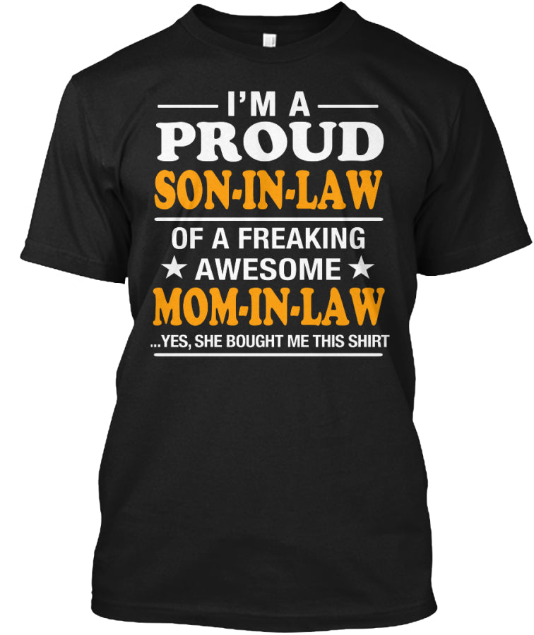 Gifts for Proud Son-in-law funny shirt