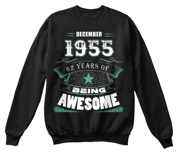 DECEMBER 1955-63 Years Of Being Awesome