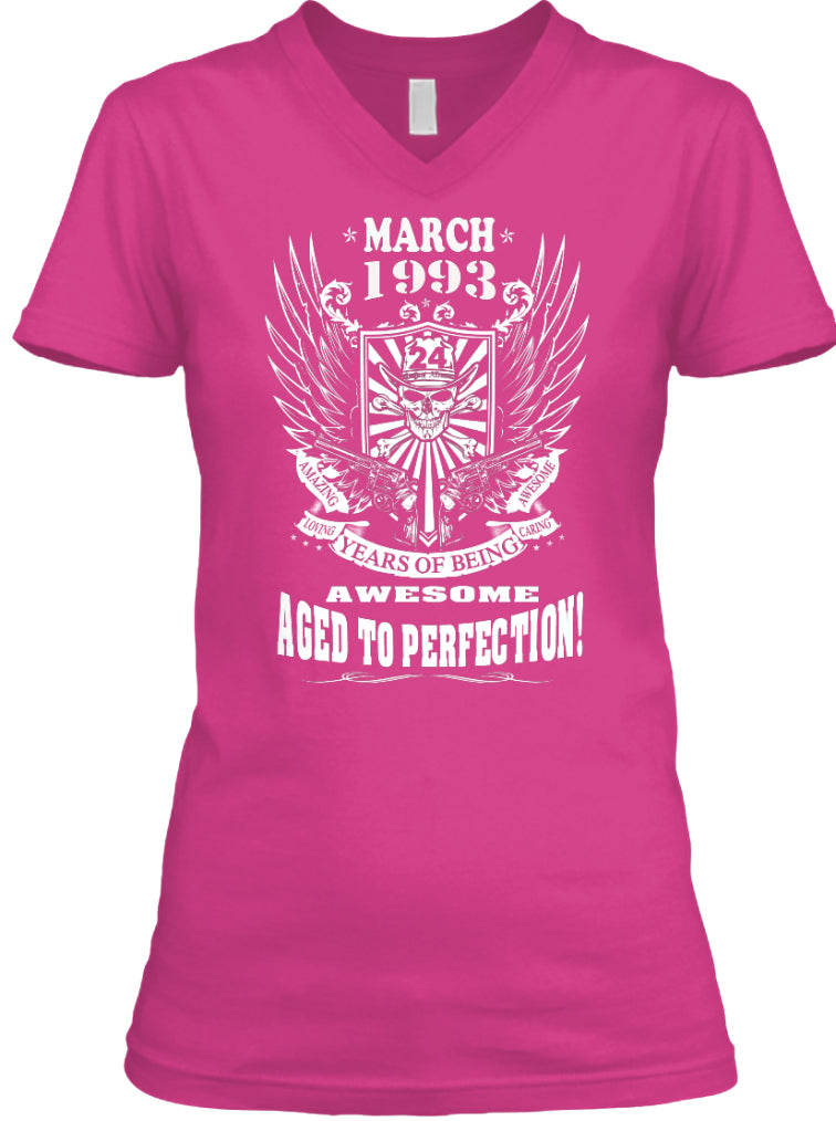 March 1993 - 24 Years Of Being Awesome Aged To Perfection 24th Birthday Gift T-Shirts
