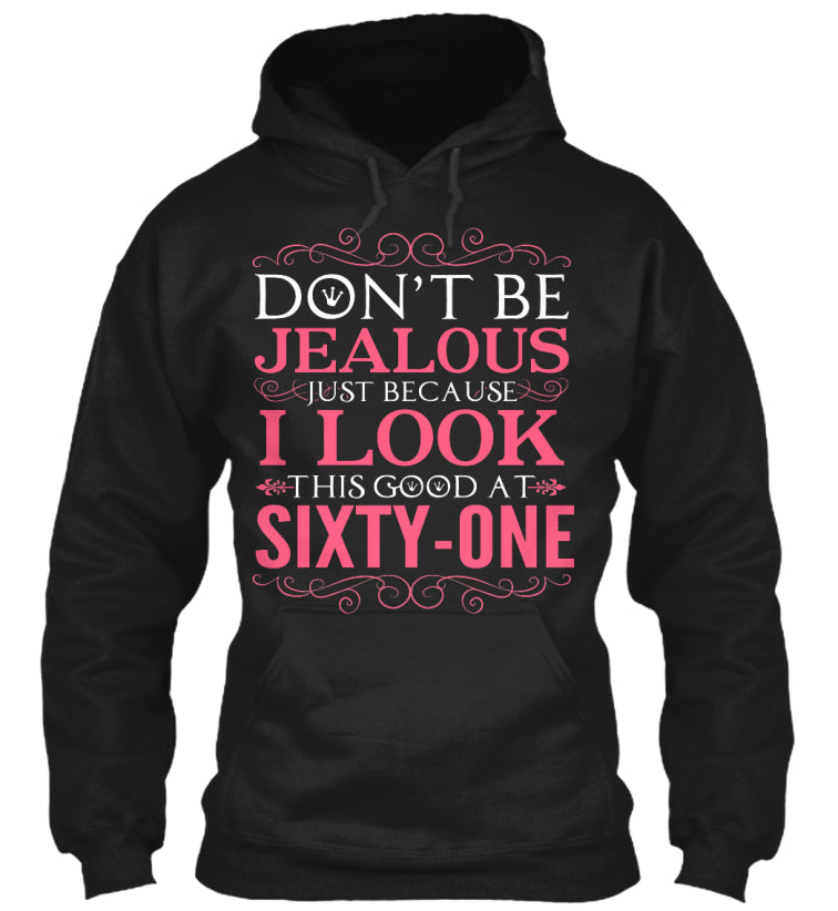 DON'T BE JEALOUS - SIXTY ONE