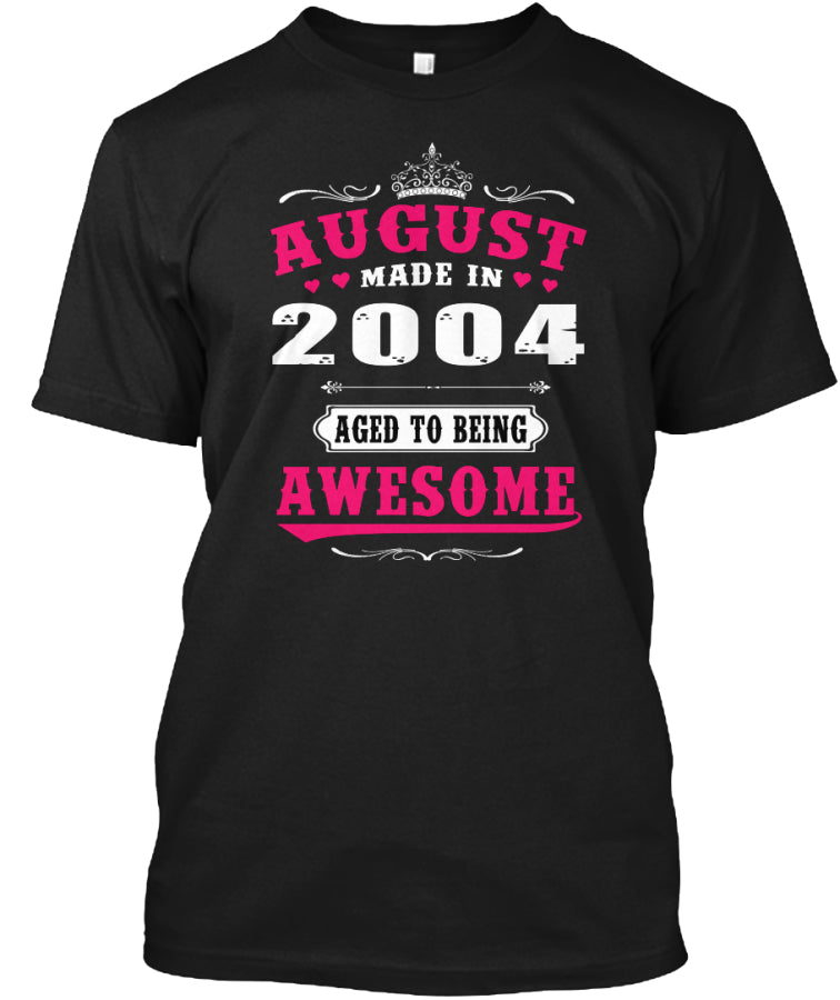 2004 August age to being awesome