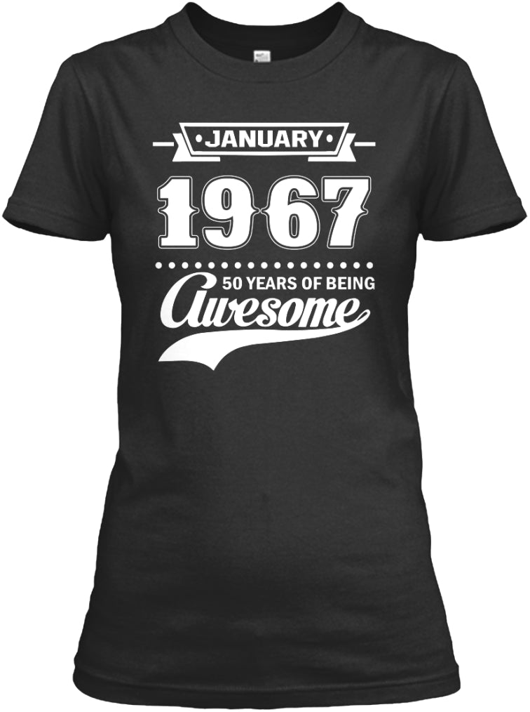 January 1967 50 Years Awesome