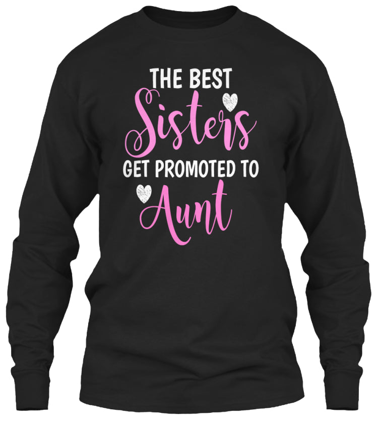 THE BEST SISTERS GET PROMOTED TO AUNT