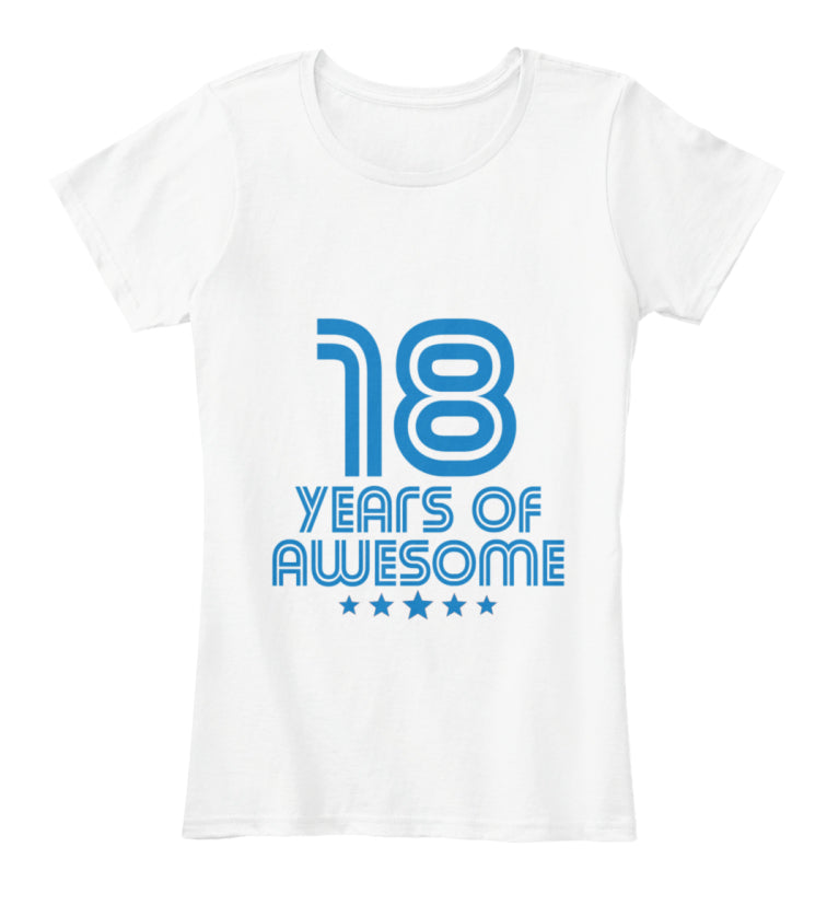 18 YEARS OF AWESOME - BIRTH GIFTS T-SHIRT