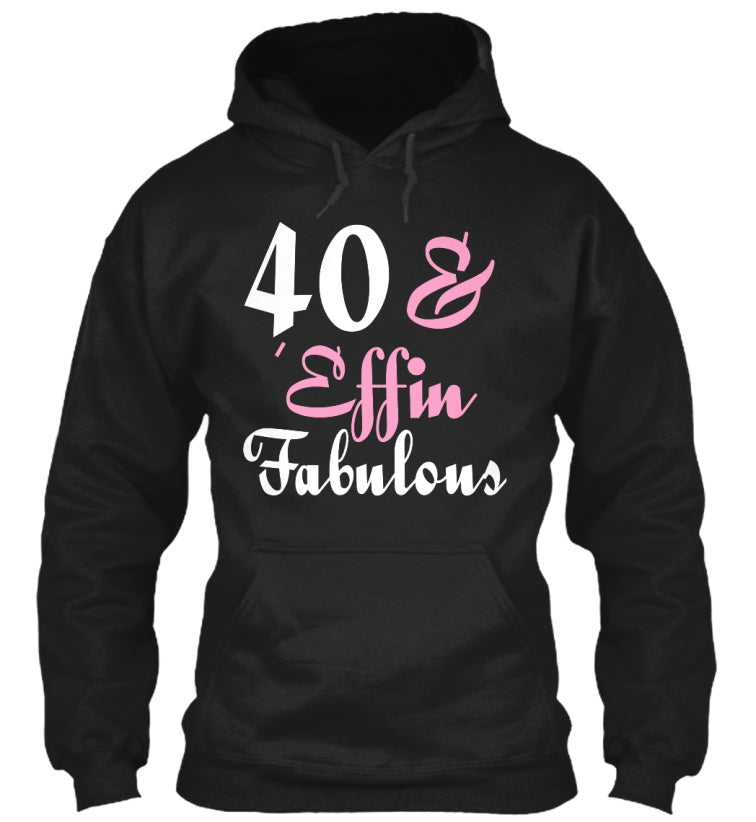 40 and 'Effin Fabulous Apparel
