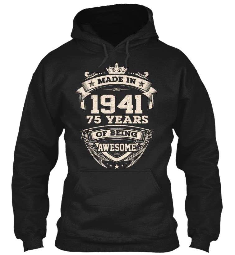 Made in 1941 for 75 years