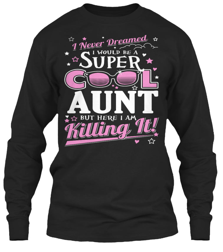 Super Cool AUNT is Killing It - Shop