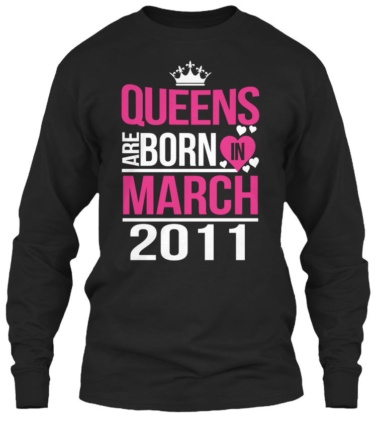 QUEENS ARE BORN IN MARCH 2011