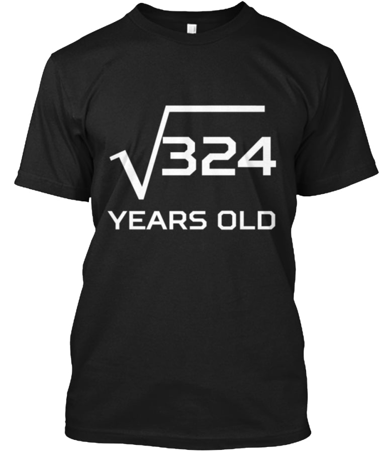 Square Root 324 Funny 18 Years Old 18th