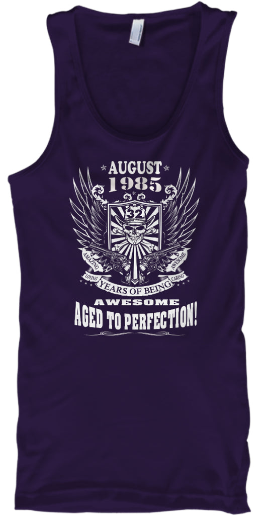 August 1985 - 32 Years Of Being Awesome - Aged To Perfection - 32th Birthday Gift T-shirt