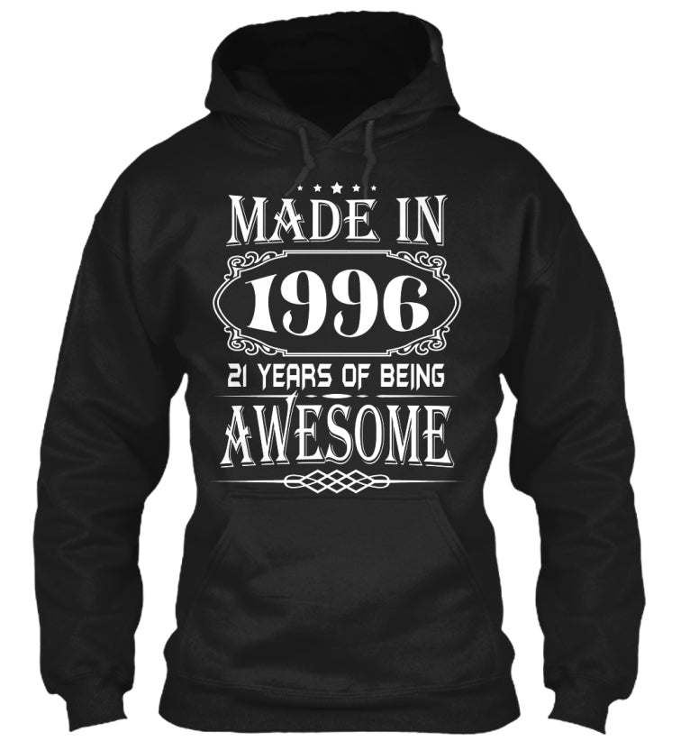 MADE IN 1996 - 21th BIRTHDAY