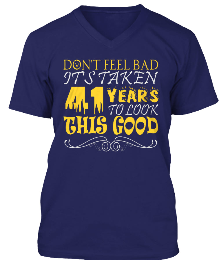 41 YEARS OLD - DON'T FEEL BAD