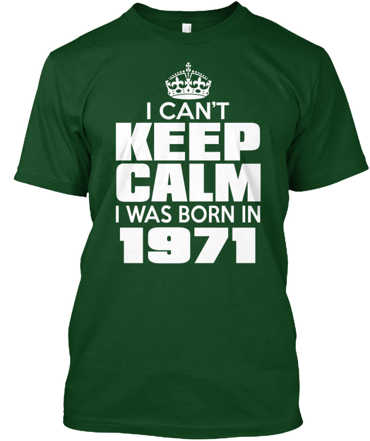 I WAS BORN IN 1971