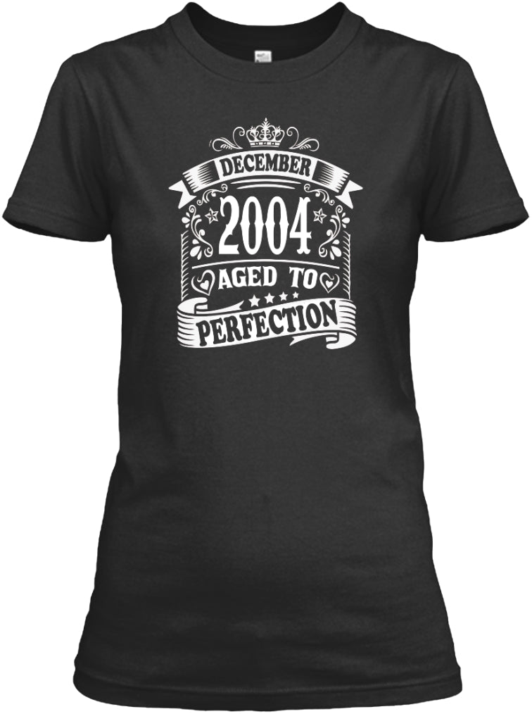 December 2004 Aged To Perfection Birthday Gift T-Shirts