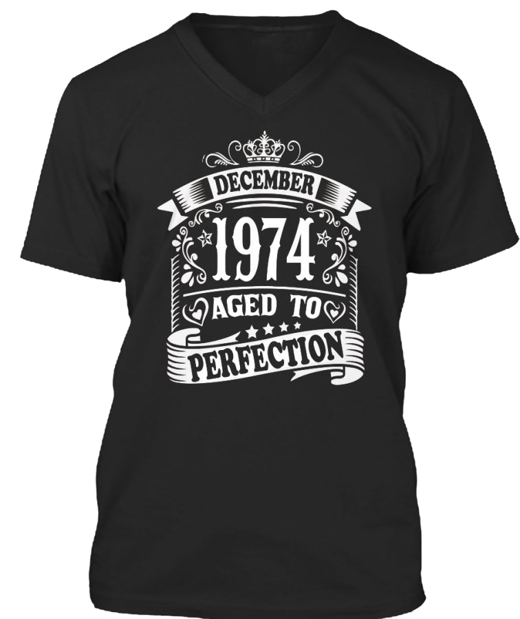 December 1974 Aged To Perfection Birthday Gift T-Shirts