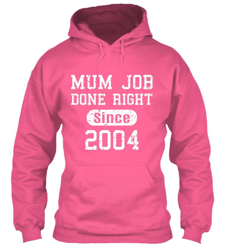 Mun Job Done Right Since 2004 Birthday Gift T-Shirts