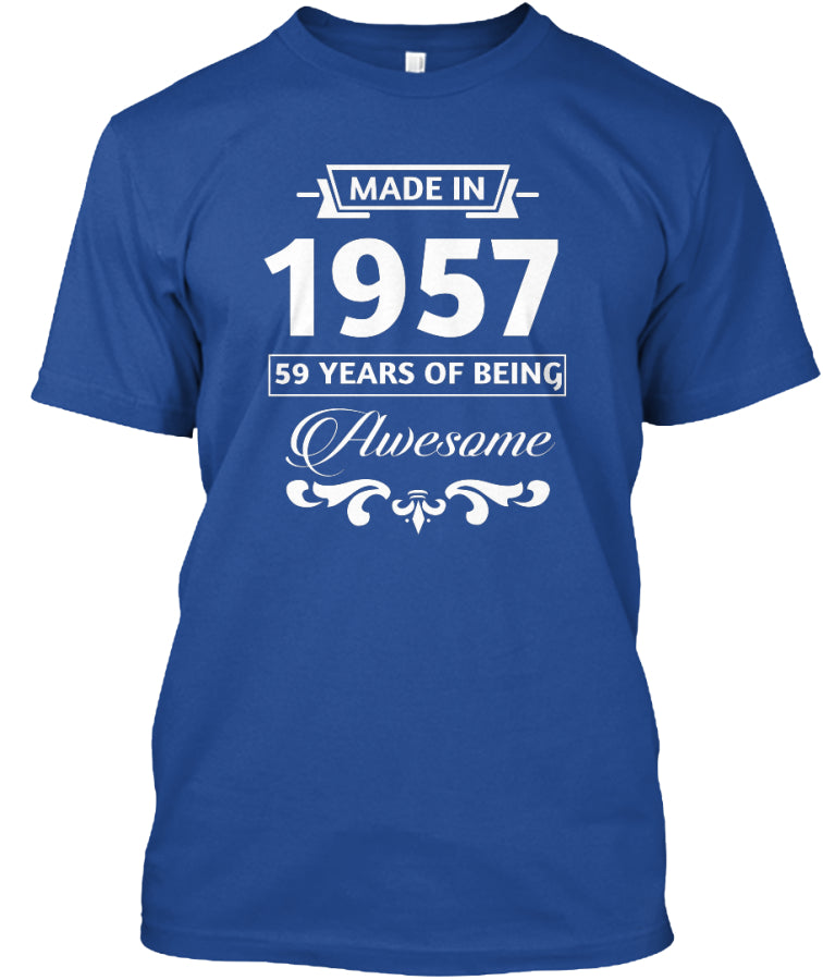 Made in 1957 - 59 Years Of Being Awesome