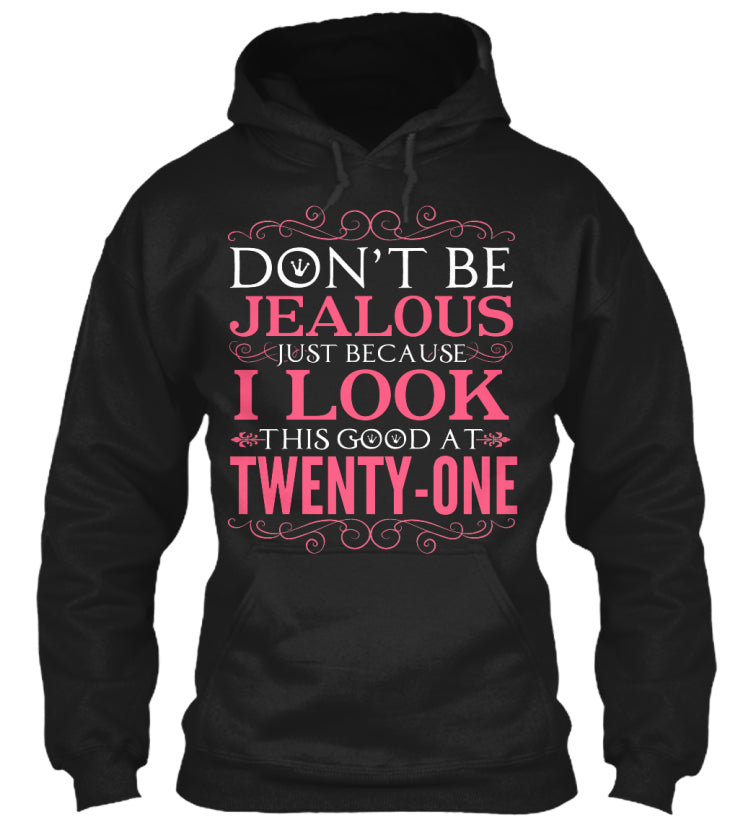 DON'T BE JEALOUS - TWENTY ONE