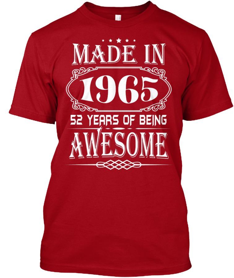 MADE IN 1965 - 52th BIRTHDAY