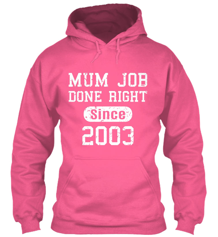 Mun Job Done Right Since 2003 Birthday Gift T-Shirts