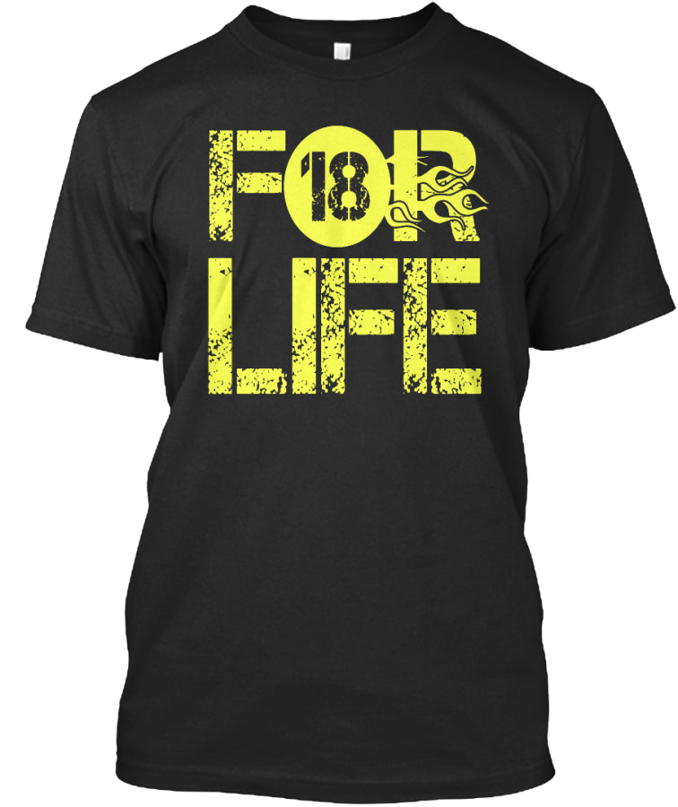 LIMITED EDITION-18 For Life