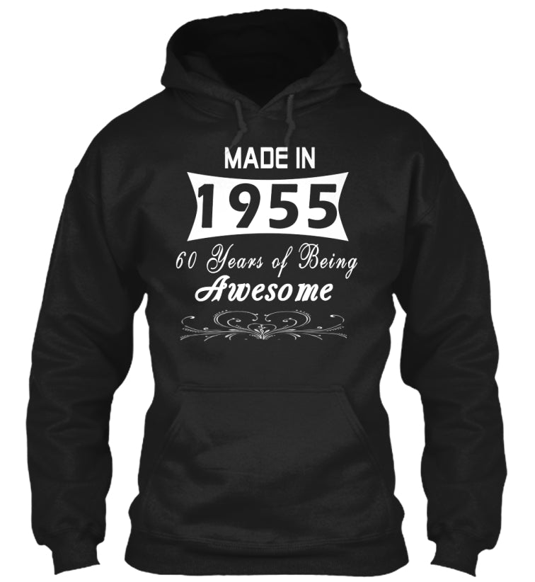 Made in 1955 - 60 Years of Being Awesome