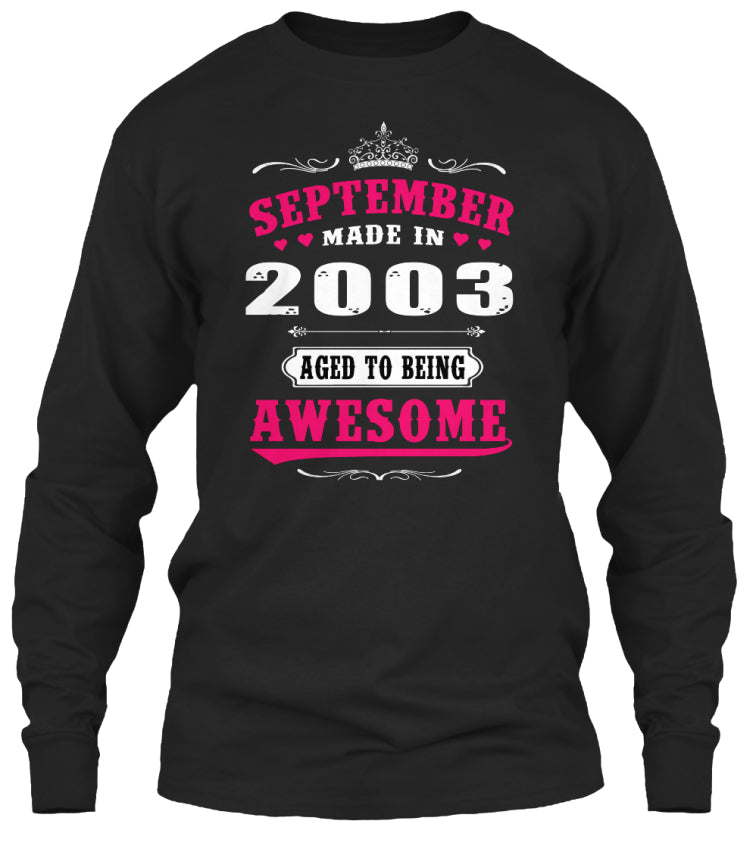 2003 September age to being awesome