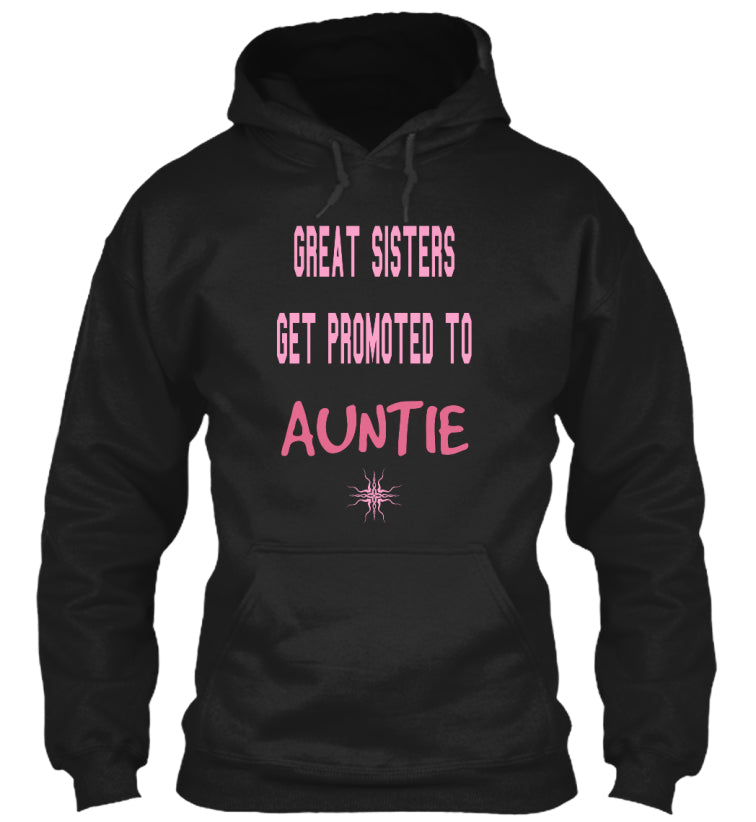 GREAT SISTERS GET PROMOTED TO AUNTIE