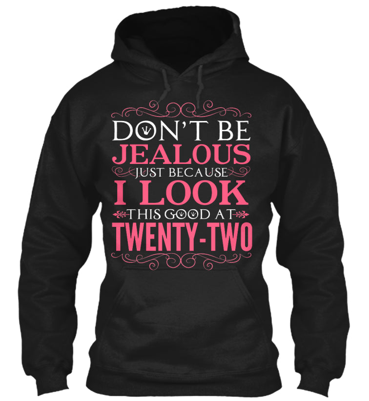 DON'T BE JEALOUS - TWENTY TWO