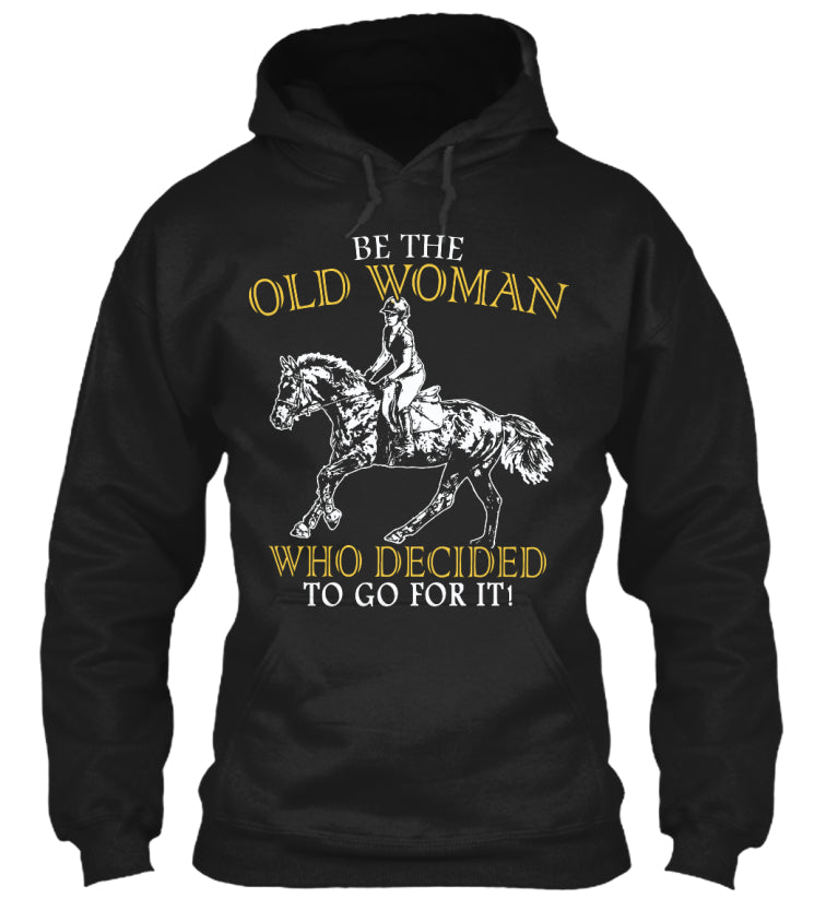Limited - Be Horse Old Woman