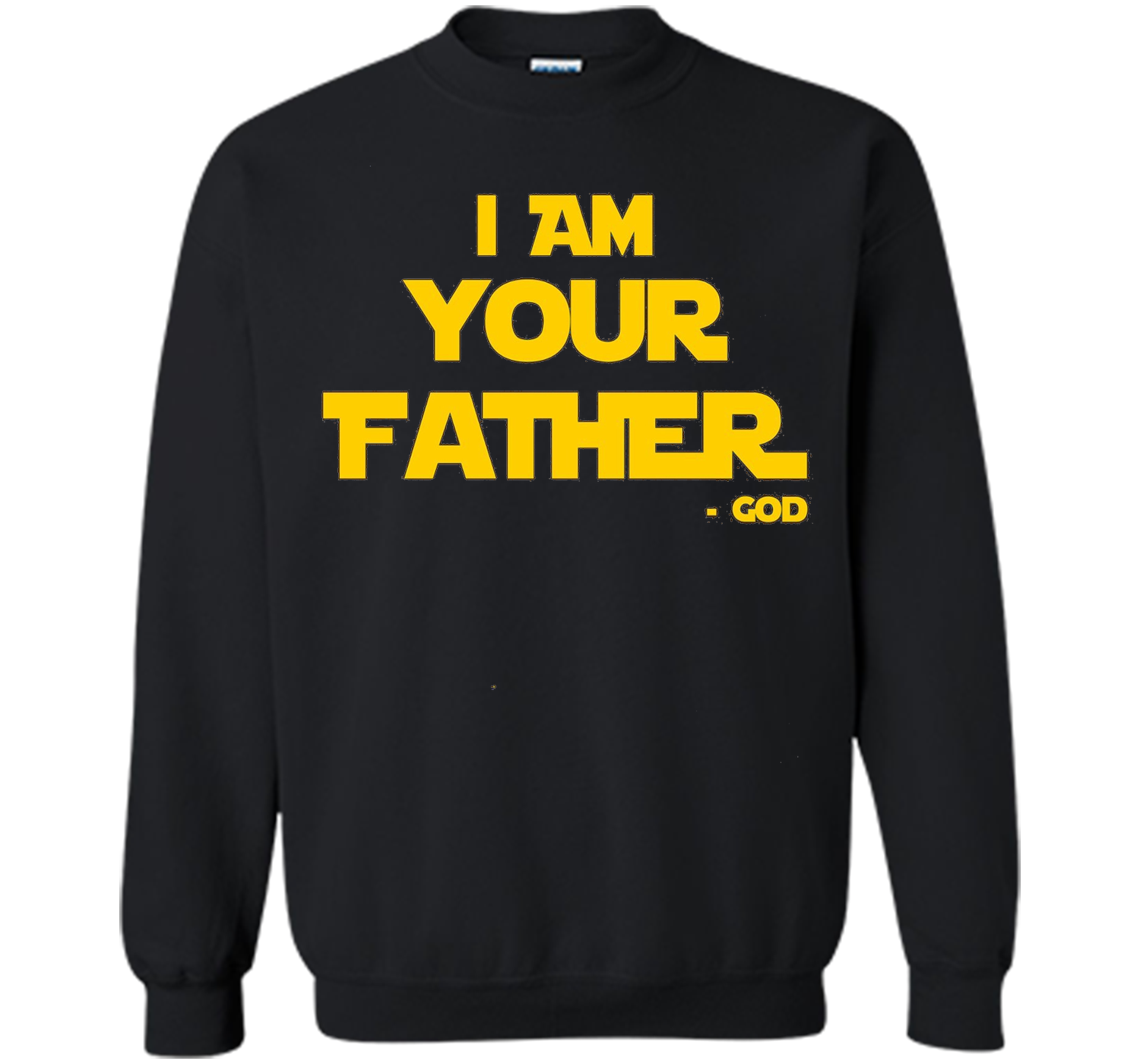 I AM YOUR FATHER - Christianity and Catholic Church T-Shirts