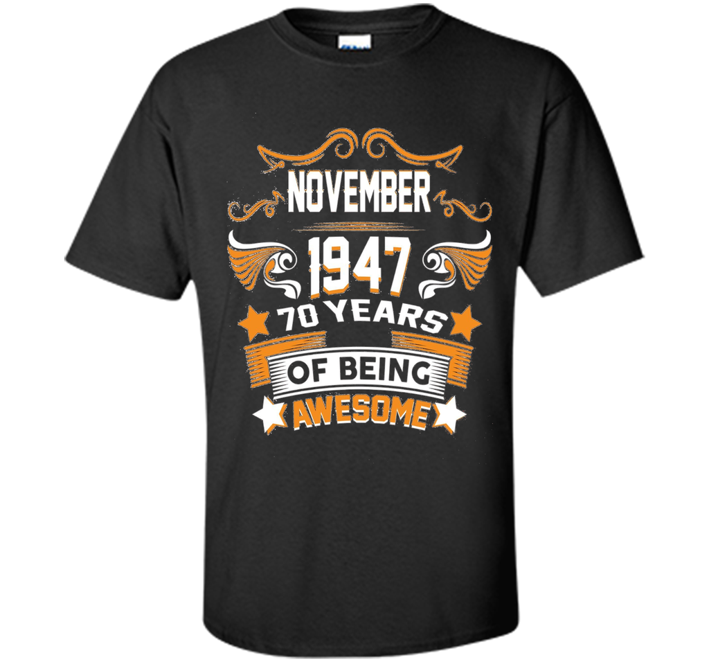 70th Birthday Gift. Made In November 1947 T-Shirt cool shirt