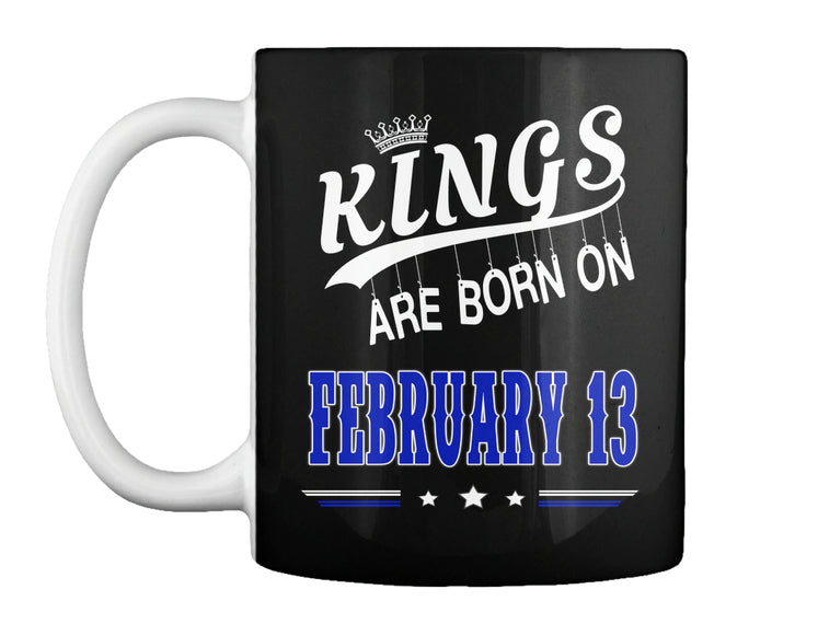 Kings are born on February 13