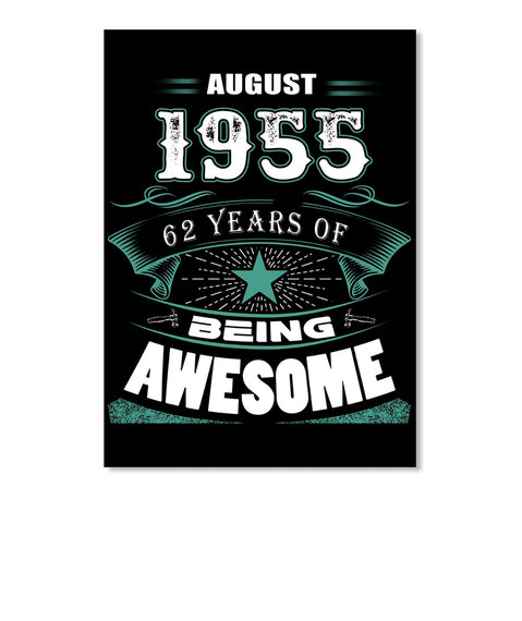 AUGUST 1955-63 Years Of Being Awesome