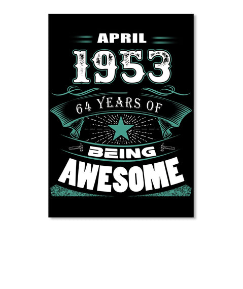 APRIL 1963-64 Years Of Being Awesome
