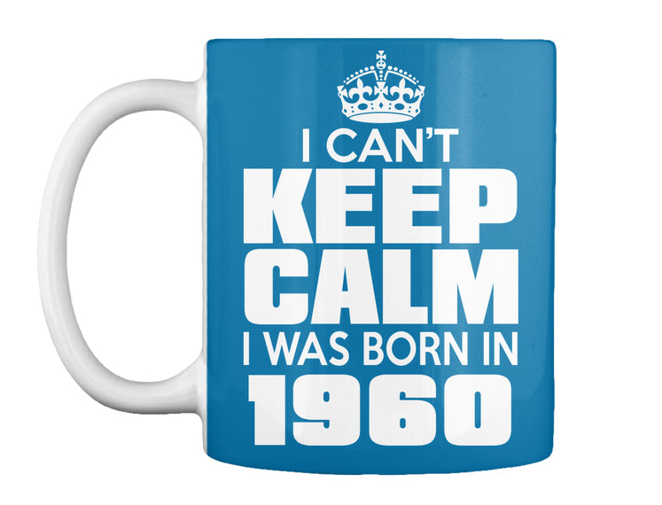 I WAS BORN IN 1960