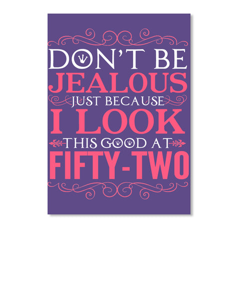 DON'T BE JEALOUS - FIFTY TWO