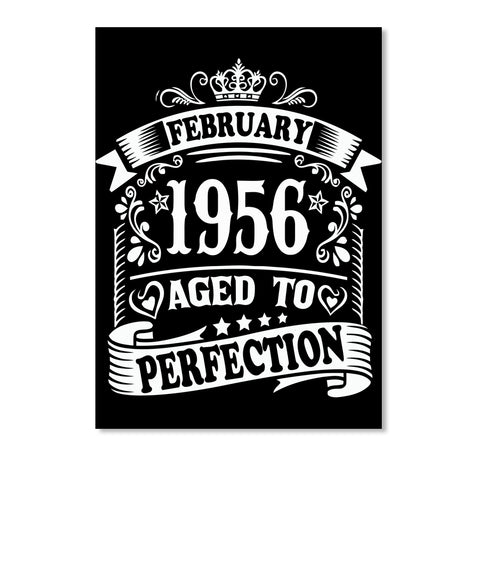 February 1956 - Aged To Perfection Birthday Gift T-Shirts